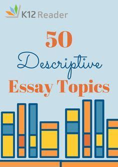 How to Write a Descriptive Essay: Structure and Outline